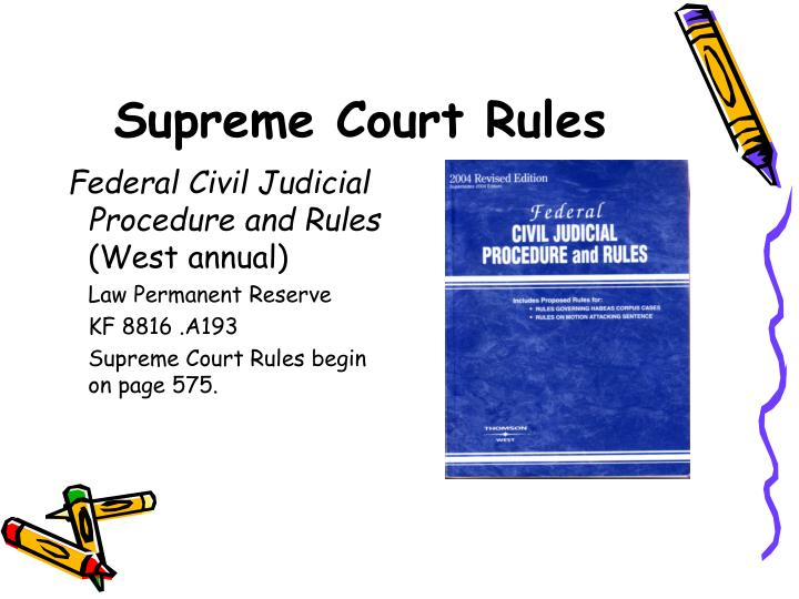 Supreme Court Rules