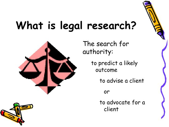 What is legal research