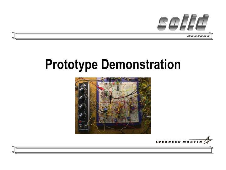 Prototype Demonstration