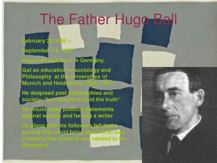 The Father Hugo Ball