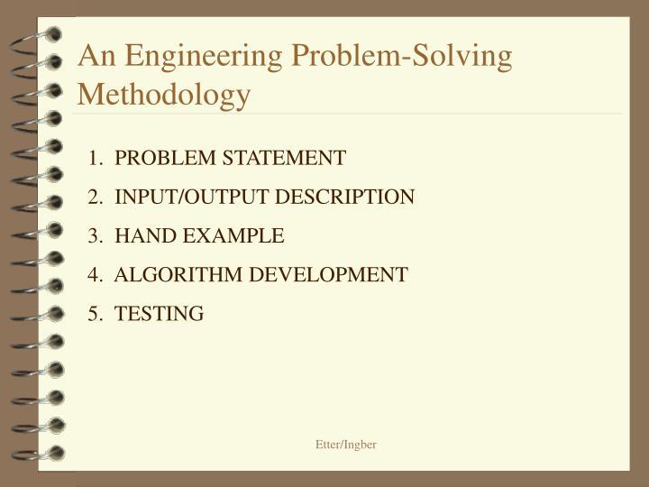 An Engineering Problem-Solving Methodology