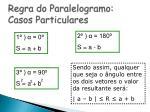 regra do paralelogramo casos particulares
