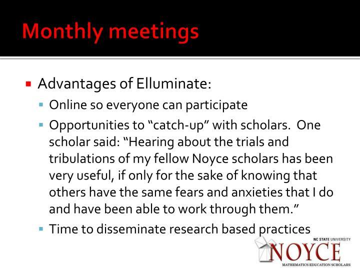 Monthly meetings