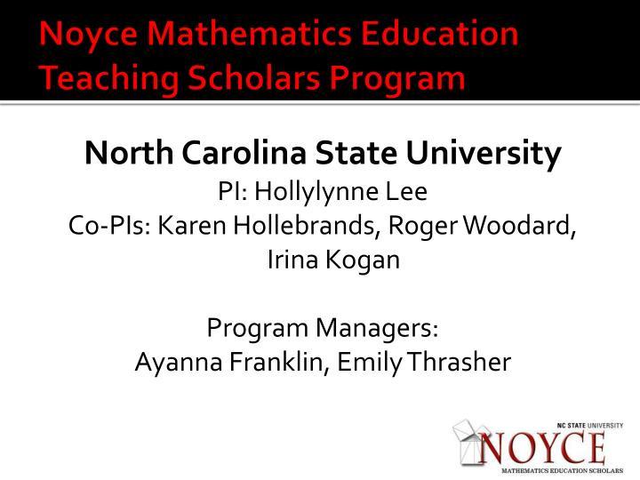 Noyce mathematics education teaching scholars program