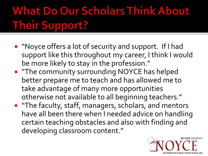 What Do Our Scholars Think About Their Support?