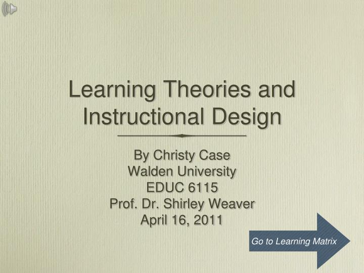 Ppt Learning Theories And Instructional Design Powerpoint Presentation Id 5055703