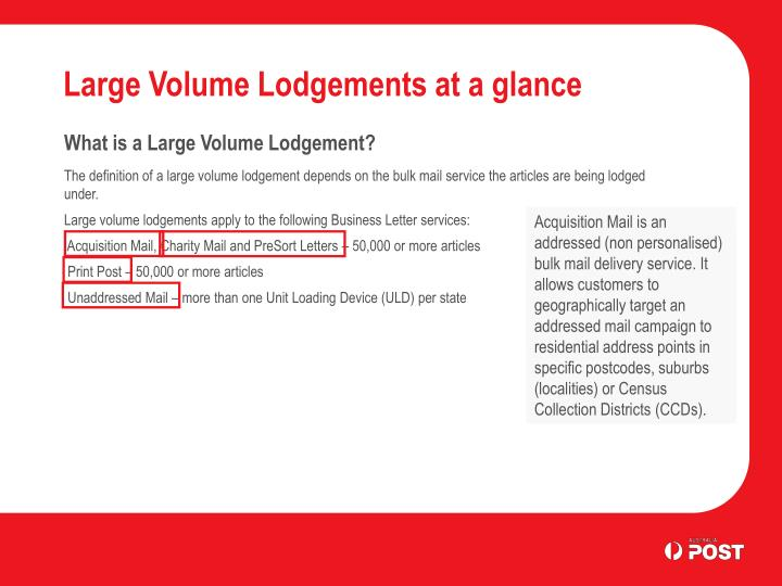 Large volume lodgements at a glance