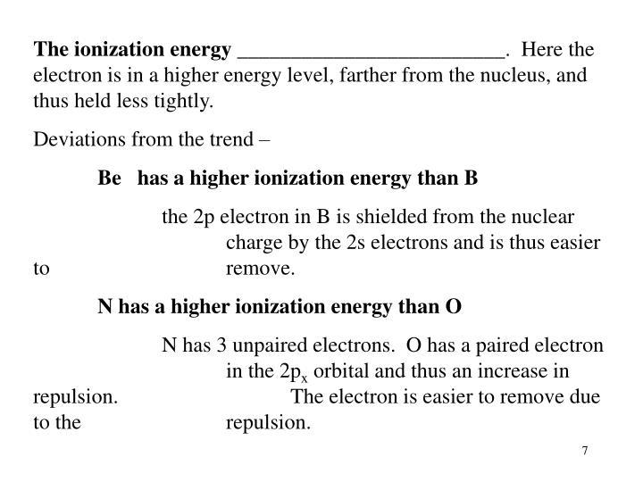 The ionization energy _________________________