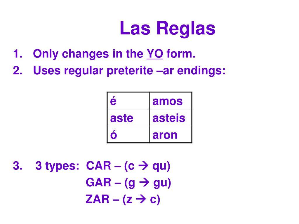 PPT - -Car , -Gar and –Zar verbs in the Preterite PowerPoint Presentation -  ID:5056109