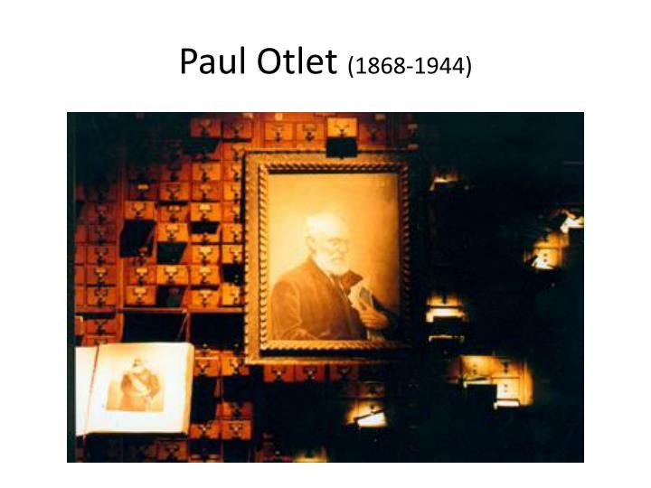 Paul otlet 1868 1944