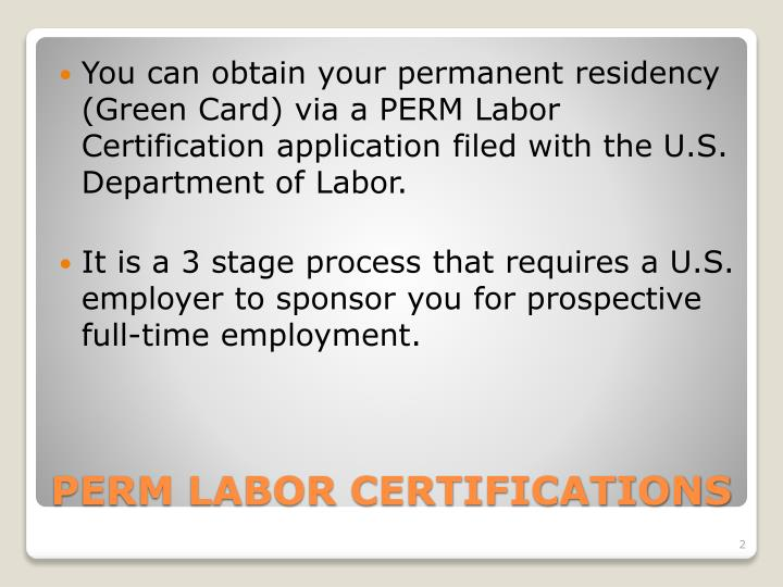 PPT - PERM LABOR CERTIFICATIONS PowerPoint Presentation - ID:5056607