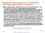 martian weather summarized using marcu s algorithm target length 4 sentences