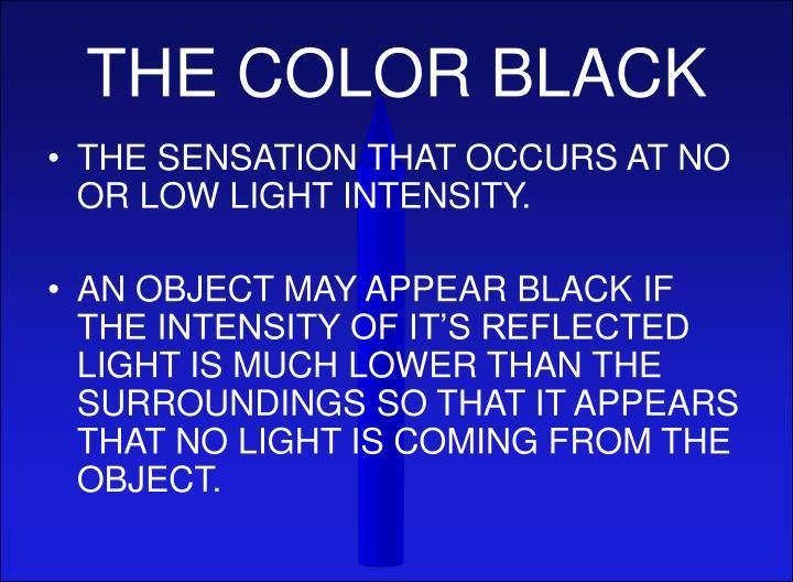 THE COLOR BLACK