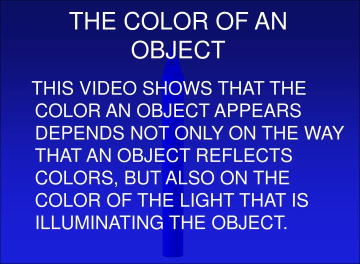THE COLOR OF AN OBJECT