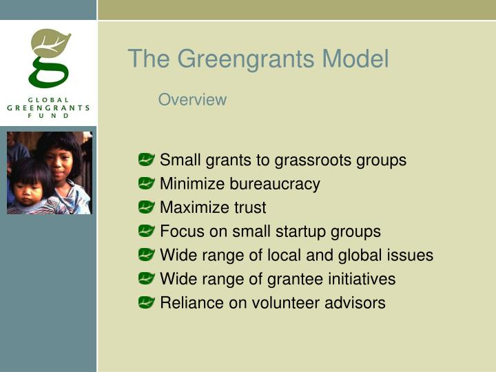 The Greengrants Model