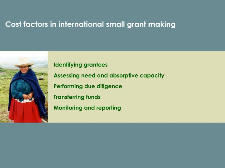 Cost factors in international small grant making