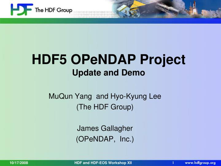 hdf5 opendap project update and demo n.