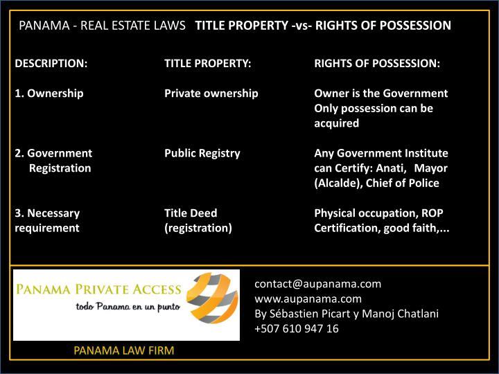DESCRIPTION: TITLE PROPERTY: RIGHTS OF POSSESSION: