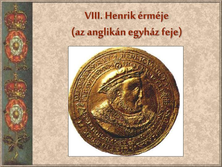 VIII. Henrik érméje