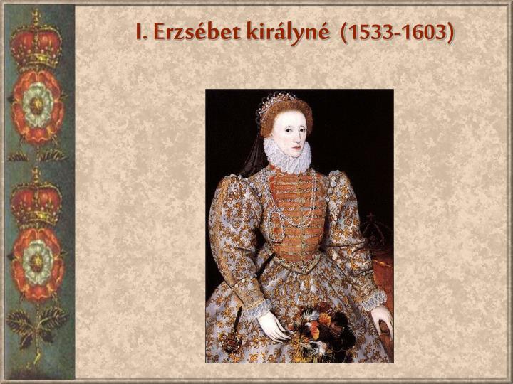 I. Erzsébet királyné