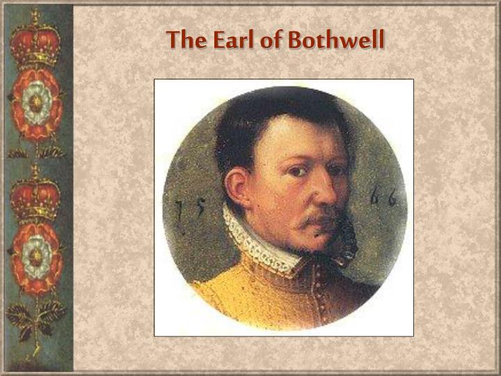 The Earl of Bothwell