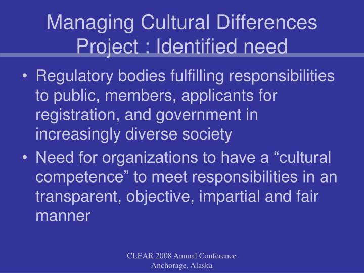Managing Cultural Differences Project : Identified need
