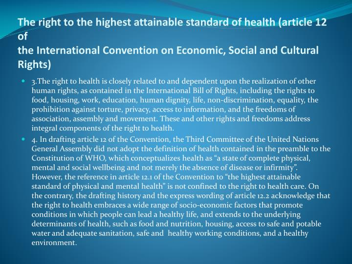 The right to the highest attainable standard of health (article 12 of