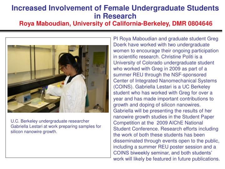 Increased Involvement of Female Undergraduate Students in Research