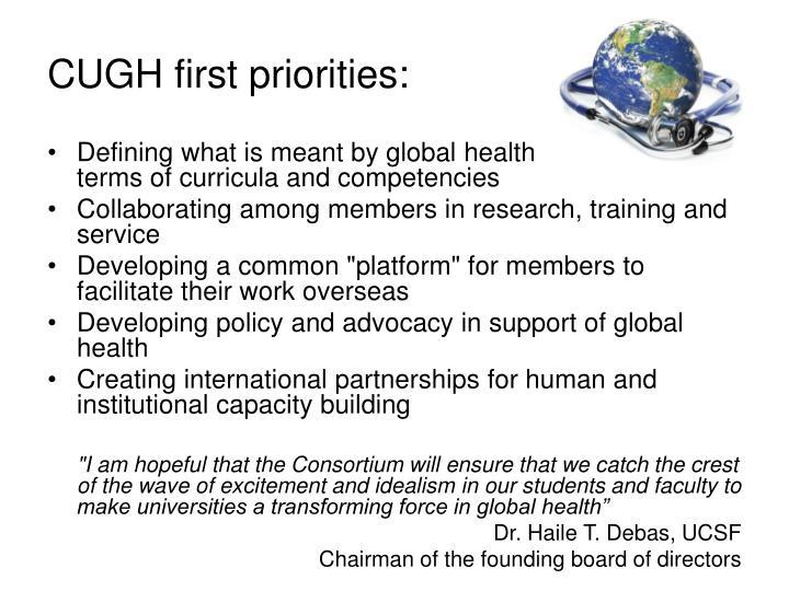 CUGH first priorities:
