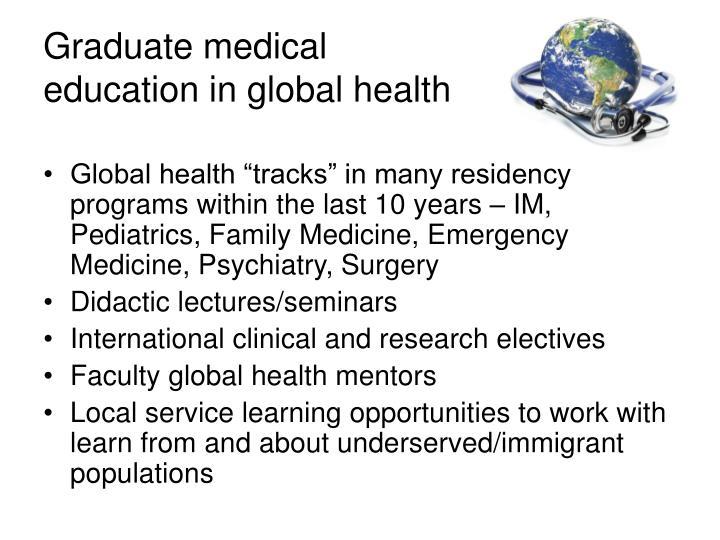 Graduate medical education in global health