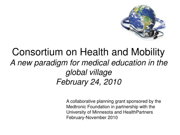 Consortium on Health and Mobility