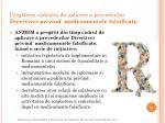 preg tirea cadrului de aplicare a prevederilor directivei privind medicamentele falsificate
