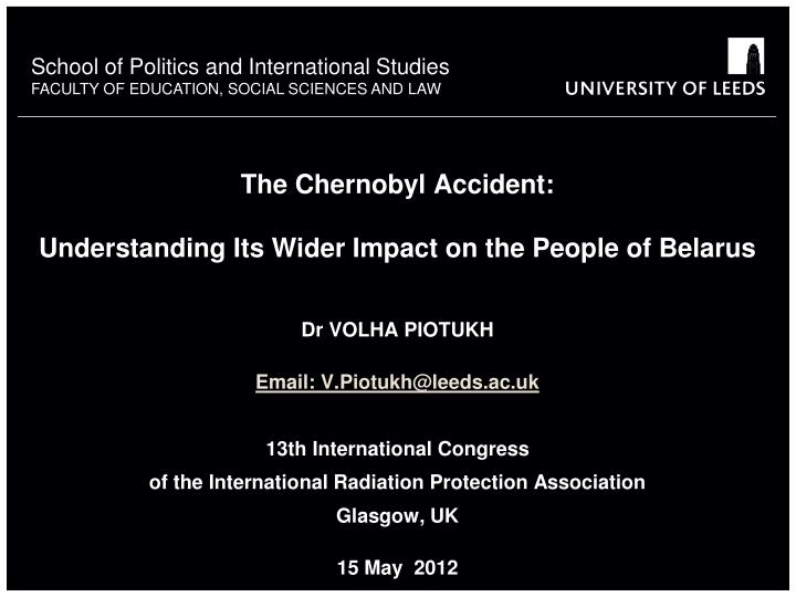 The chernobyl accident understanding its wider impact on the people of belarus