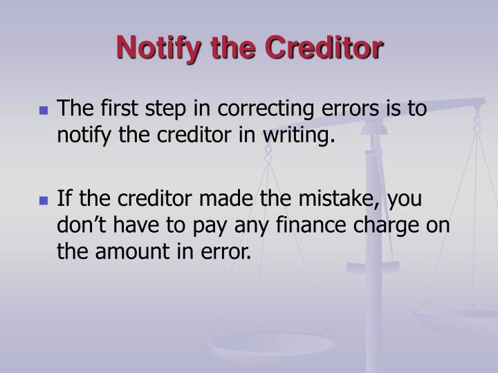Notify the Creditor