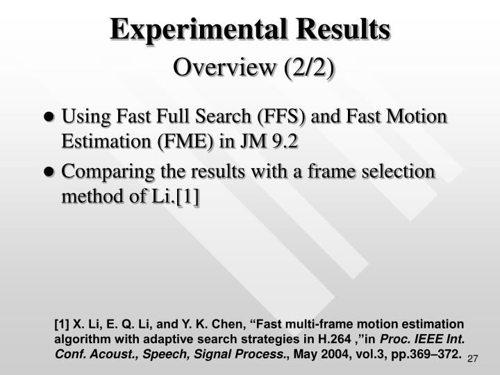 Using Fast Full Search (FFS) and Fast Motion Estimation (FME) in JM 9.2