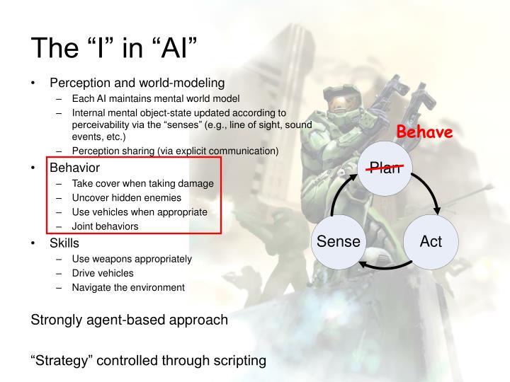 "The ""I"" in ""AI"""