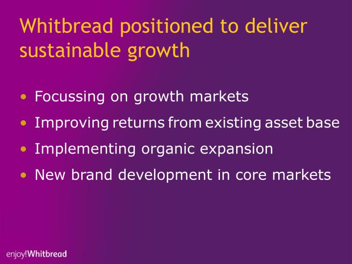 Whitbread positioned to deliver sustainable growth