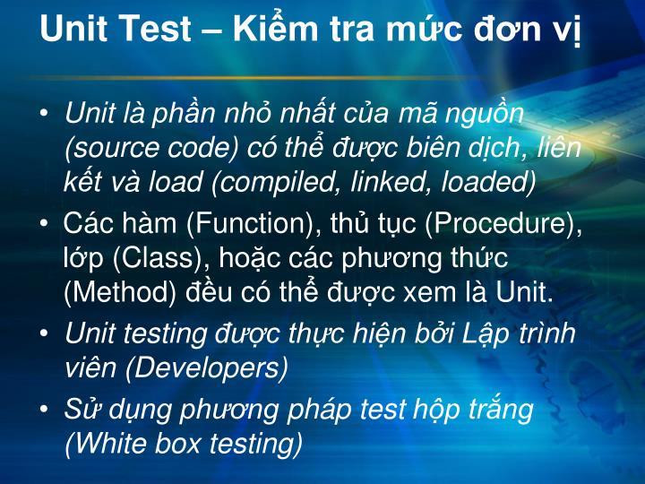 Unit Test –