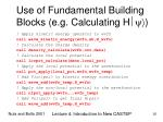use of fundamental building blocks e g calculating h