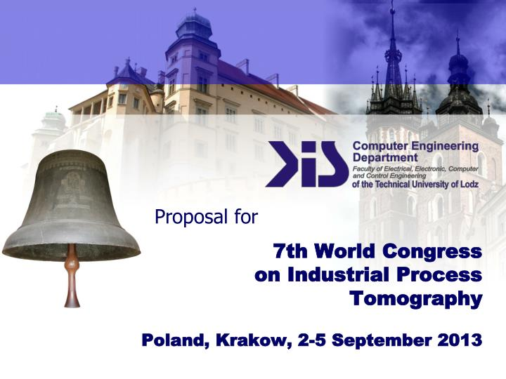 7 th world congress on industrial process tomography poland krakow 2 5 september 201 3