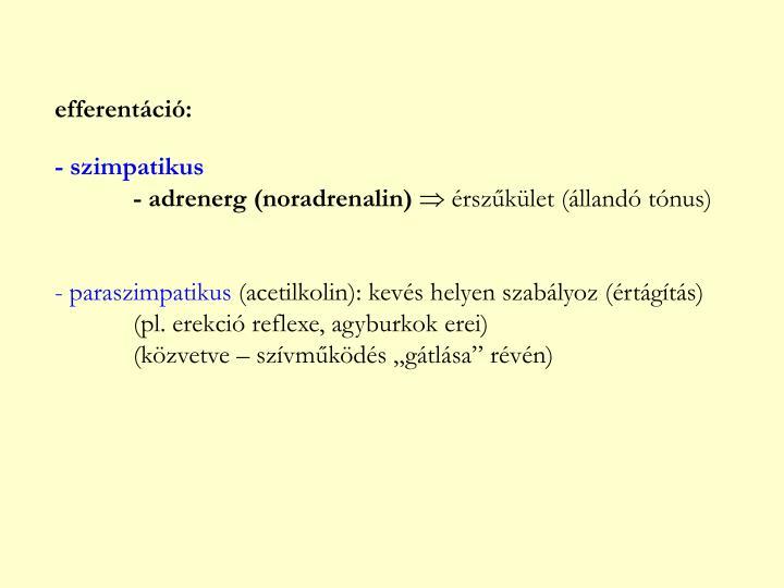 efferentáció: