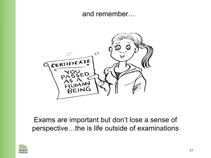 and remember…