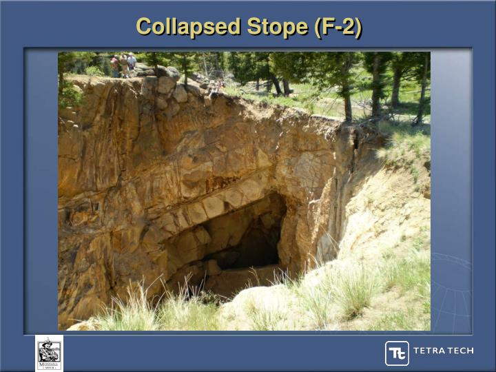Collapsed Stope (F-2)