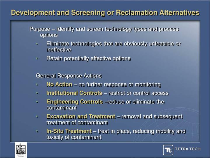 Development and Screening or Reclamation Alternatives