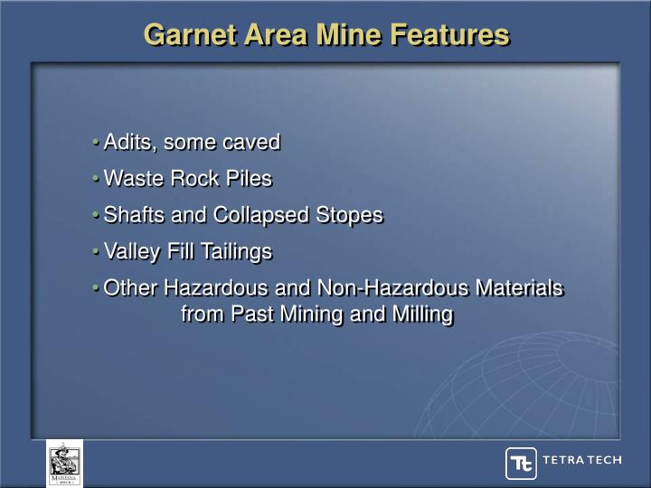 Garnet Area Mine Features