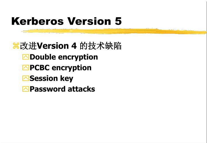 Kerberos Version 5