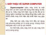 i gi i thi u v super computer