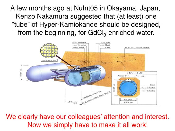 A few months ago at NuInt05 in Okayama, Japan,