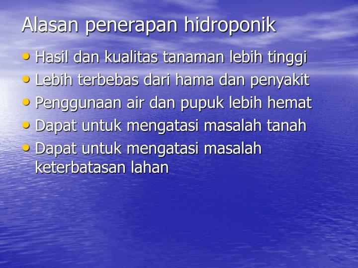 Alasan penerapan hidroponik