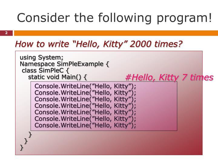 Consider the following program